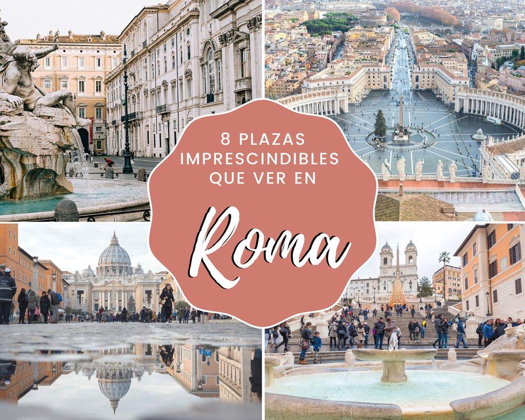 8 plazas imprescindibles que ver en Roma