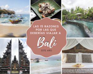 Las 15 razones por las que deberías viajar a Bali este año