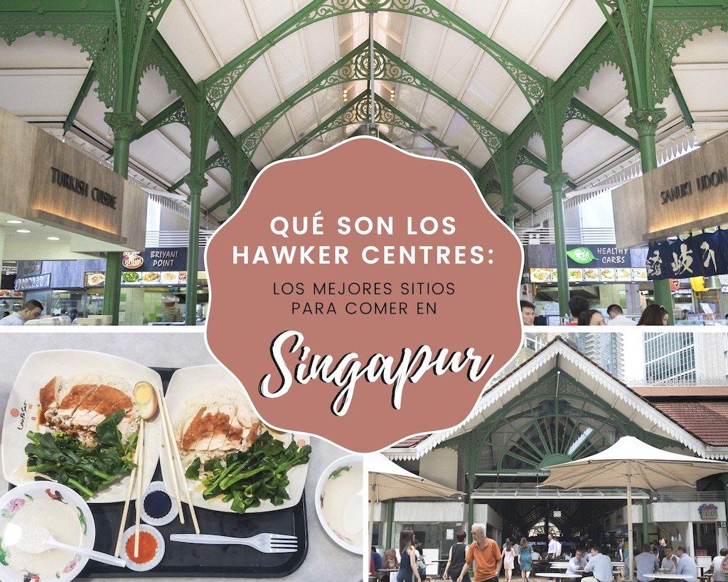 Qué son los Hawker Centres: los mejores sitios para comer en Singapur
