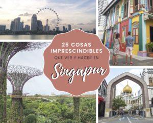 25 cosas imprescindibles que ver y hacer en Singapur