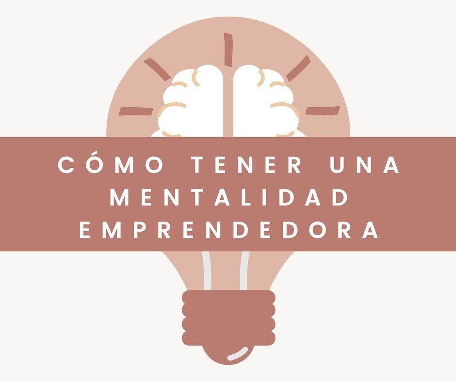 """Imagen bombilla con texto """"Cómo tener una mentalidad emprendedora"""" blog We Collect Postcards"""