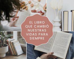 Collage con varias imágenes de libros y texto El libro que cambió nuestras vidas para siempre, blog We Collect Postcards