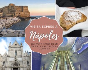 Visita exprés a Nápoles: qué ver y hacer en un día en la capital de Campania