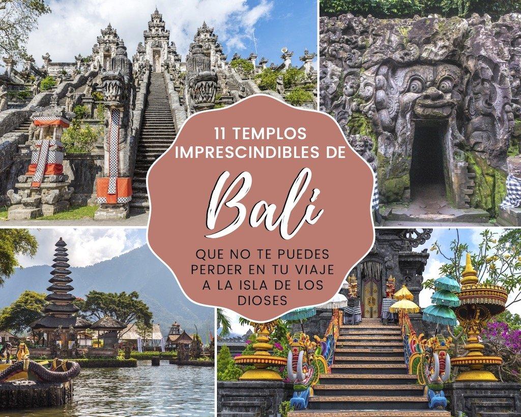 11 templos imprescindibles de Bali que no te puedes perder en tu viaje a la Isla de los Dioses