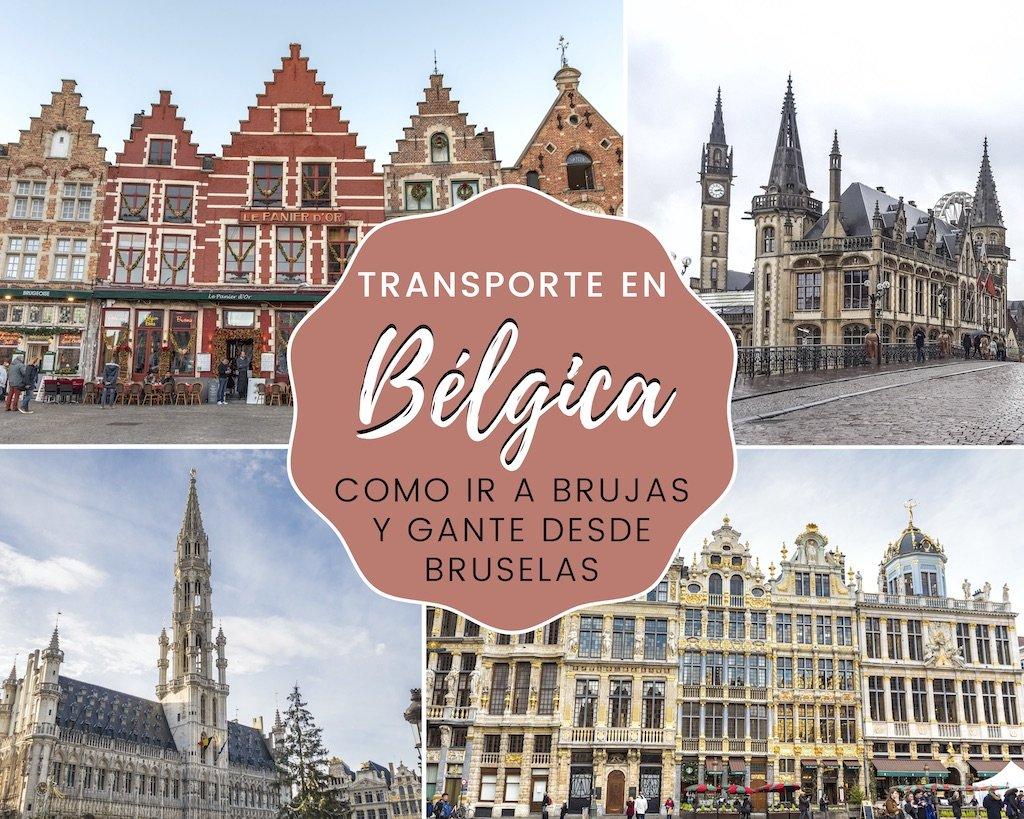 Transporte En Bélgica Cómo Ir A Brujas Y Gante Desde Bruselas We Collect Postcards