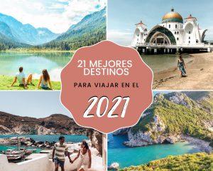 Los 21 mejores destinos para viajar en el 2021