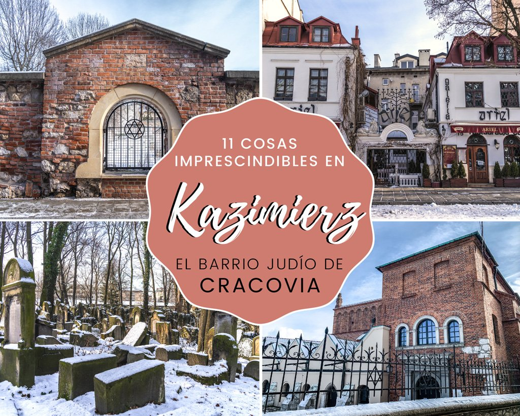 11 cosas imprescindibles en Kazimierz, el Barrio Judío de Cracovia