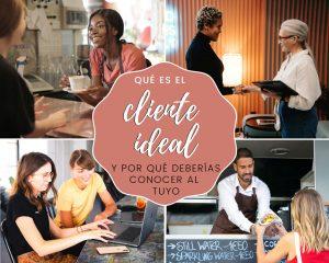 Lee más sobre el artículo Qué es el cliente ideal y por qué deberías conocer al tuyo