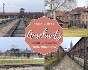Cómo visitar Auschwitz desde Cracovia - Guía completa