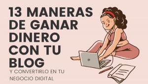 Banner guía 13 maneras de ganar dinero con tu blog