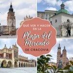 Qué ver y hacer la Plaza del Mercado de Cracovia