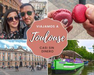 Lee más sobre el artículo Viajamos a Toulouse casi sin dinero