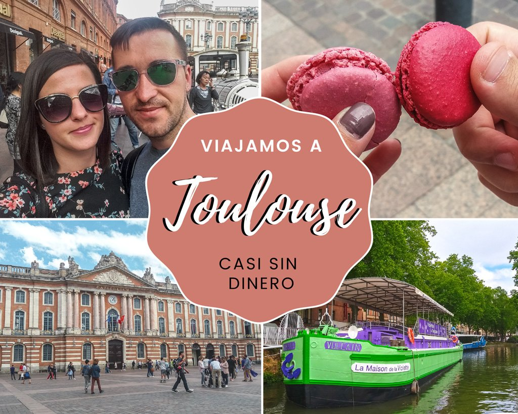 Viajamos a Toulouse casi sin dinero