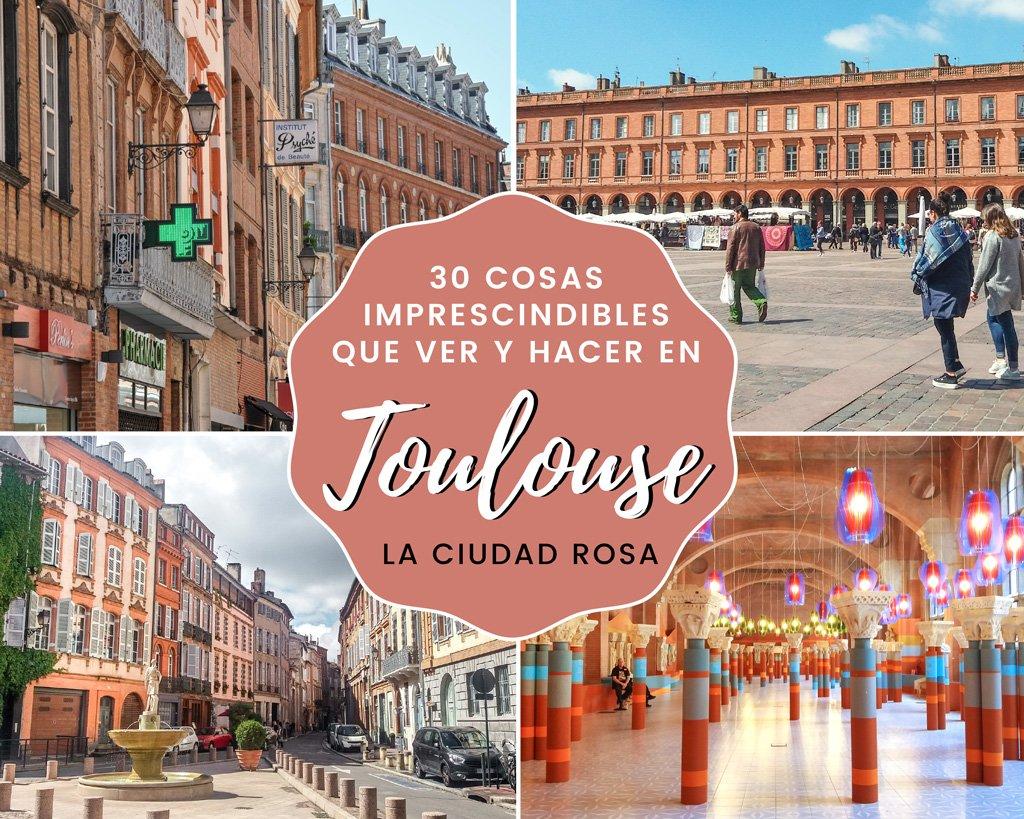 En este momento estás viendo 30 cosas imprescindibles que ver y hacer en Toulouse