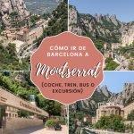 Cómo ir de Barcelona a Montserrat (coche, tren, bus o excursión)