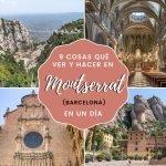 9 cosas qué ver y hacer en Montserrat (Barcelona) en un día
