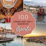 100 cosas que ver y hacer en Oporto (Portugal)