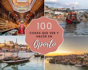 100 cosas que ver y hacer en Oporto