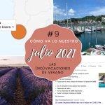 Cómo va lo nuestro #9: Julio 2021 – Las (no) vacaciones de verano