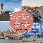 15 cosas imprescindibles que ver y hacer en Oporto (Portugal)