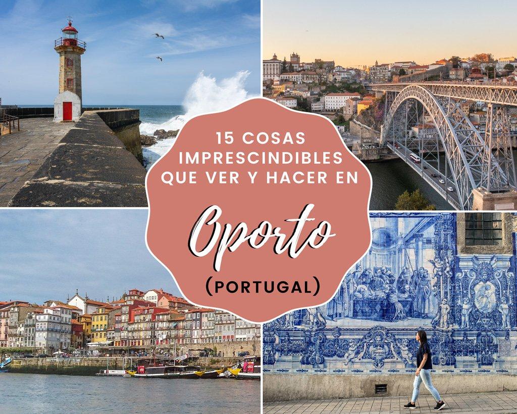 En este momento estás viendo 15 cosas imprescindibles que ver y hacer en Oporto (Portugal)